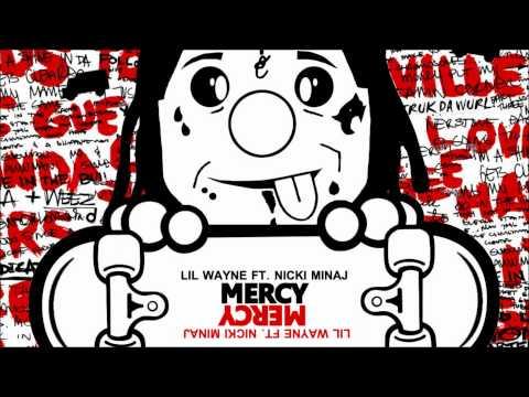 Lil Wayne - Mercy (HD HQ 1080p) - Dedication 4 (Feat Nicki Minaj)