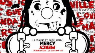 Lil Wayne - Mercy (HD HQ 1080p) - Dedication 4 (Feat Nicki Minaj)