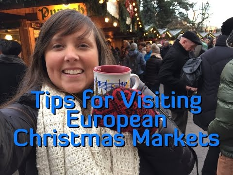 Tips for Visiting European Christmas Markets