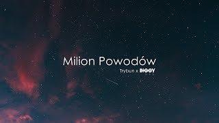 Trybun x Biggy See - Milion Powodów