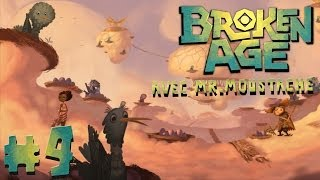 #4 Broken Age avec Mr.Moustache - TU ME POMPES L'AIR !