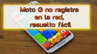 Moto G no registra en la red, Esto puede resolver
