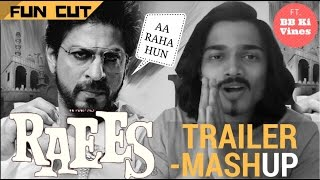 Raees Trailer Mashup | FUN CUT | BB Ki Vines ask Shahrukh Khan