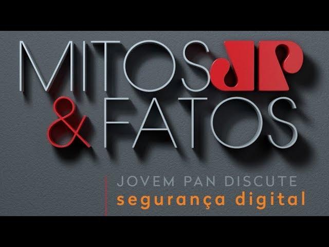 Mitos & Fatos - Segurança Digital