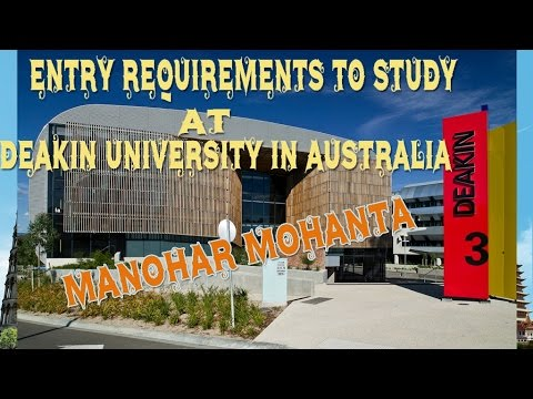 Entry Requirements to study at Deakin University in Australia