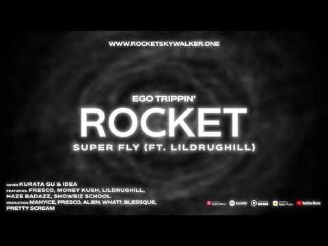 ROCKET – Super Fly