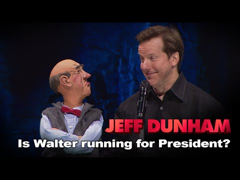Is Walter running for President? | JEFF DUNHAM: Politically Unbalanced Ep. 2