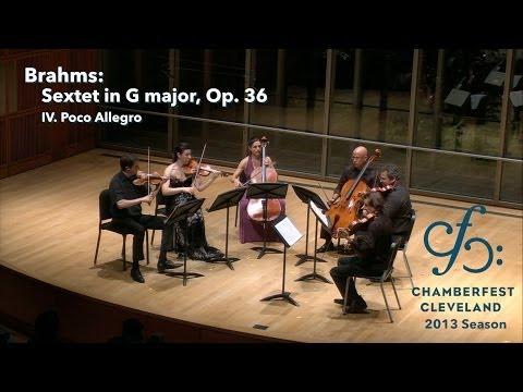 Brahms Sextet in G major, Op. 36 - IV - ChamberFest Cleveland (2013)