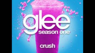 Glee Cast- Crush
