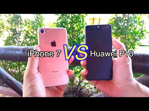 Huawei P10 VS iPhone 7 : เลือกกล้องตัวไหนดี?