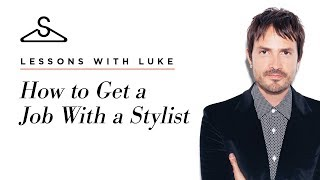 How To Get A Job With A Stylist