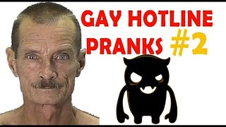Gay Hotline Prank Compilation #2 - Ownage Pranks