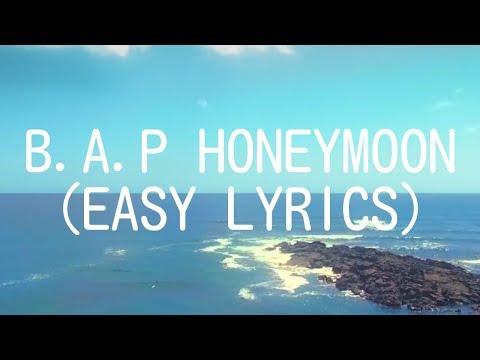 B.A.P - HONEYMOON (EASY LYRICS)