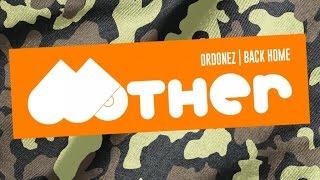 MOTHER045: Ordonez - Back Home