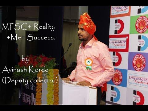 Avinash Korde | Deputy collector, MPSC+ Reality+Me= Success  .