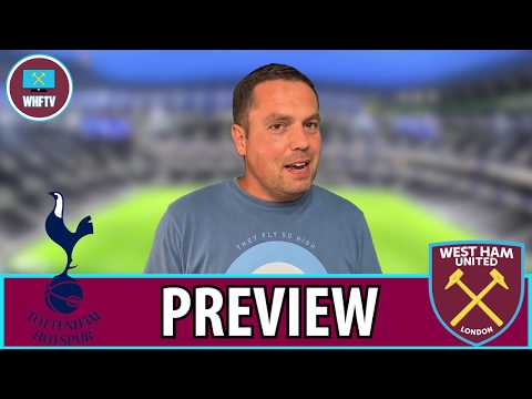 tottenham-vs-west-ham-|-big-match-preview