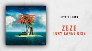 Joyner Lucas Zeze Tory Lanez Diss.mp3