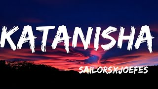 sailors-ft-joefes-katanisha-official-lyrics-