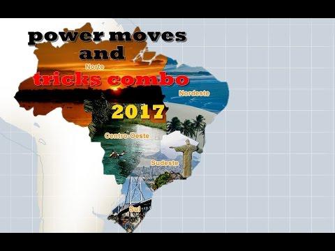 Power moves and tricks combo 2017 brasil