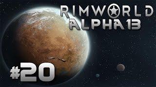 RimWorld Alpha 13: #20 - Разметка новой базы!