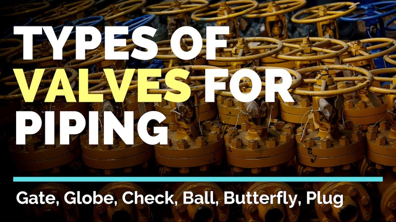 Types of Valves Used in the Oil & Gas Industry - Projectmaterials