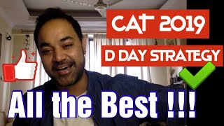 CAT 2019 D Day Strategy [Must Watch for all serious aspirants]