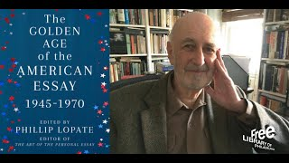 Phillip Lopate | The Golden Age of the American Essay: 1945-1970