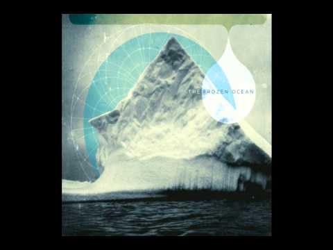 The Frozen Ocean - It is Well