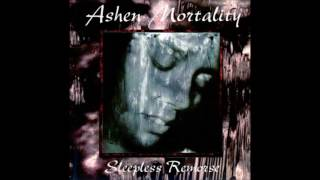 Watch Ashen Mortality Sleepless Remorse video