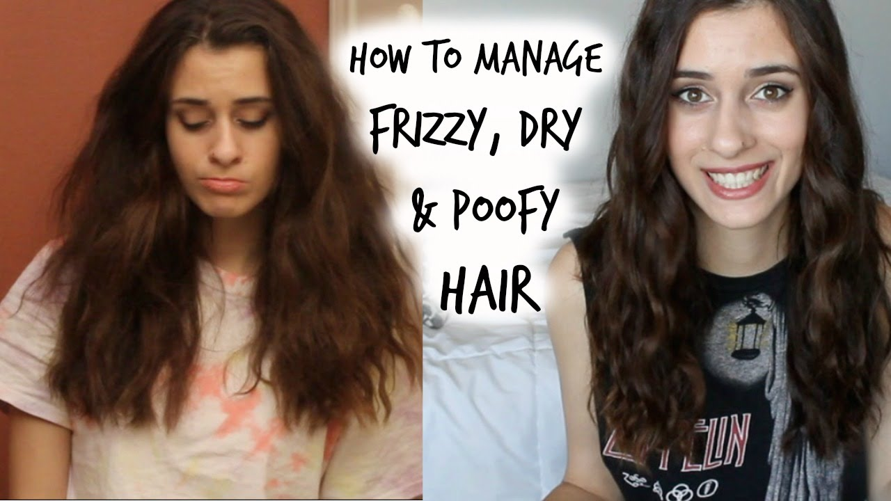 how to style thick poofy hair how to manage curly frizzy amp poofy hair my hair care 6882 | maxresdefault