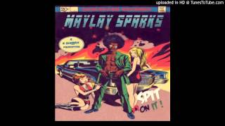 Maylay Sparks - Jerk Chicken Feat Rocc Spotz (produced By : K-sluggah)