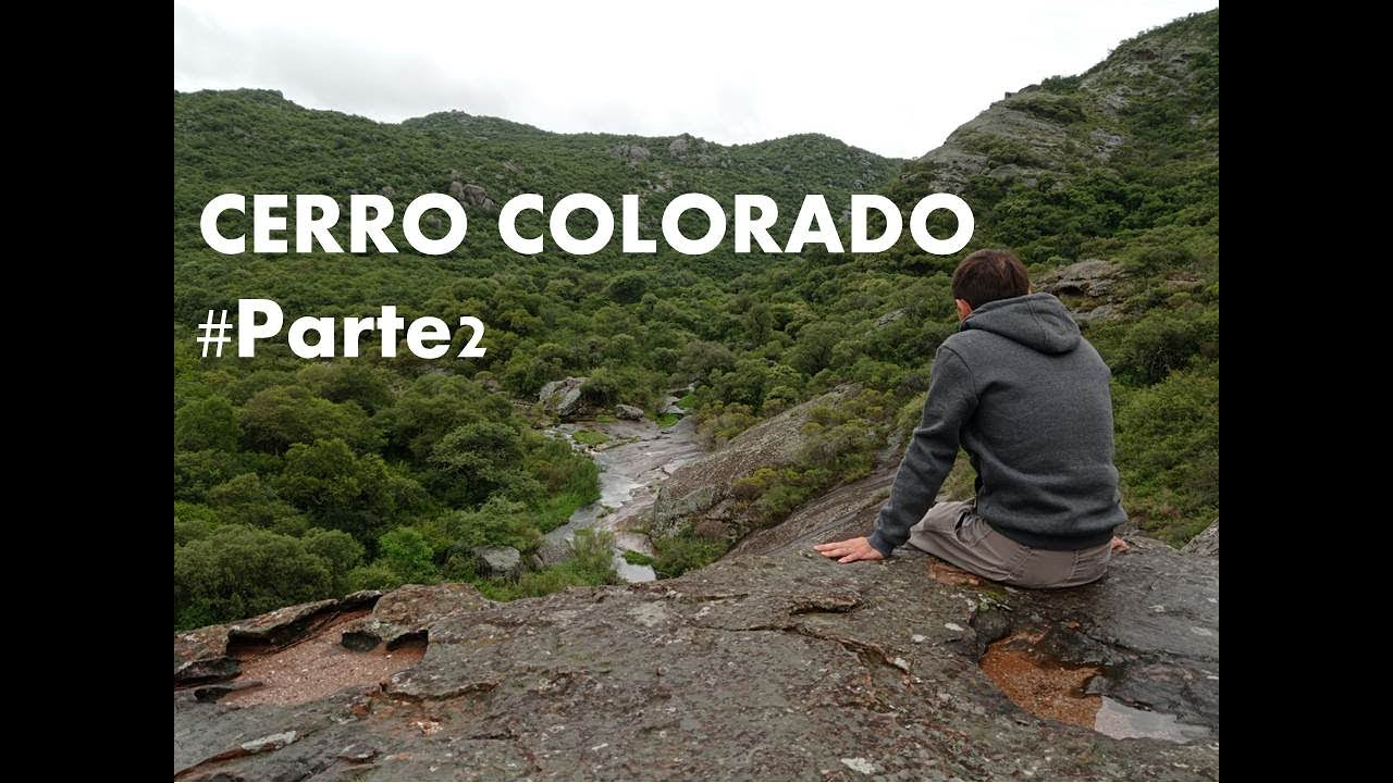 CERRO COLORADO #Parte2