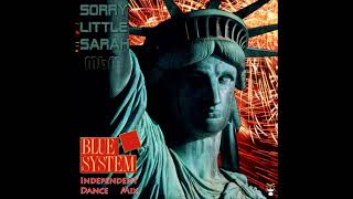 Blue System Sorry Little Sarah Independent Dance Mix Re Cut By Manaev
