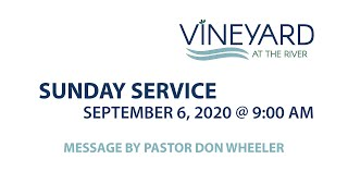 Go the Extra Mile - Vineyard at the River Sunday Message - Sept 6, 2020