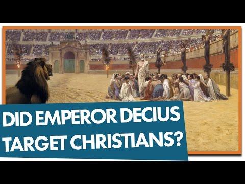 Did Emperor Decius Target Christians?