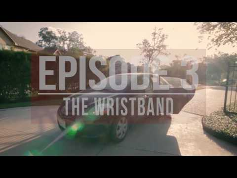 Upward 2017 - Episode 3 The Wristbands