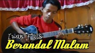BERANDAL MALAM DI BANGKU TERMINAL / IWAN FALS / COVER BY @WAWAN OI BLORA VERSI AKUSTIK GITAR