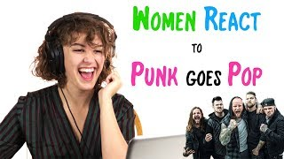 Women React to PUNK Goes POP