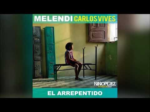 Melendi Ft Carlos Vives - El Arrepentido (Nino Pérez Rumbaton 2018)