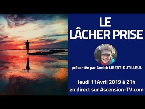 """[BANDE ANNONCE] """"Le Lâcher Prise"""" avec Annick LIBERT-DUTILLEUL le 11/04/2019 à 21h"""