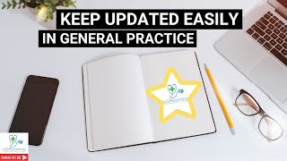 Keep updated EASILY in General Practice