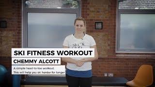 Ski Fitness Workout with Chemmy Alcott