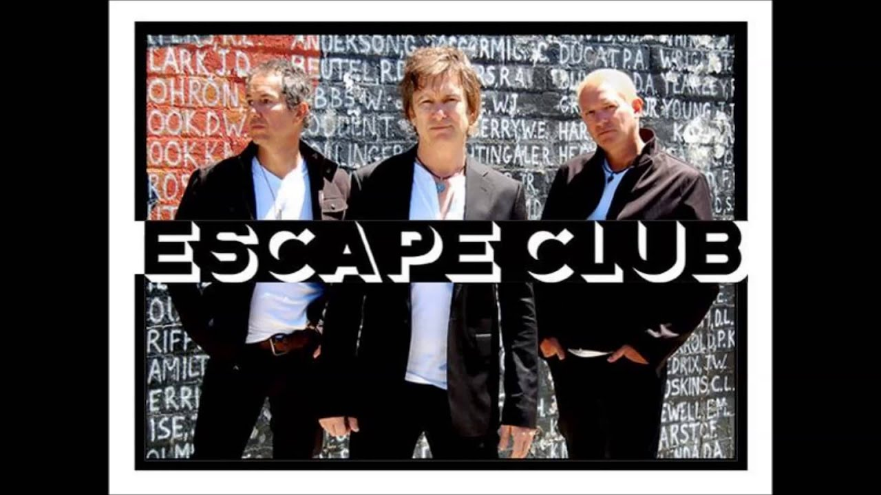 Escape Club, The - I'll Be There
