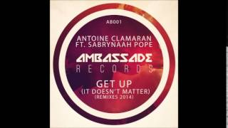 Antoine Clamaran - Get Up (It Doesn