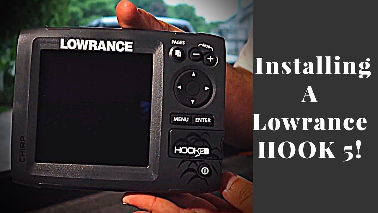 Installing A Lowrance Hook 5 Fish Finder