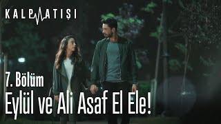 Eylül Ve Ali Asaf El Ele! - Kalp Atışı 7. Bölüm