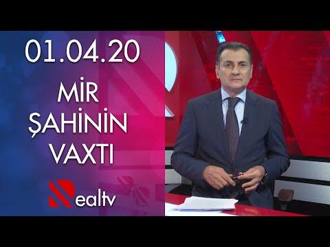 Mir Şahinin Vaxtı - 01.04.2020