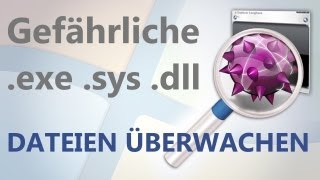 PC Schutz: Windows Systemdateien auf Manipulationen prüfen - Trojaner Virus erkennen