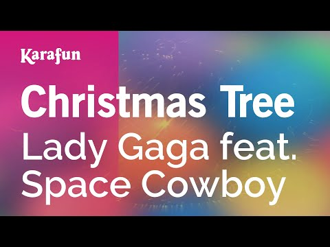 Karaoke Christmas Tree - Lady Gaga *