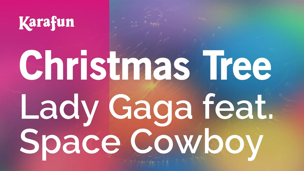 Karaoke Christmas Tree Lady Gaga YouTube - Lady Gaga Christmas Tree Youtube